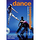 Dance Composition: A Practical Guide to Creative Success in Dance Making