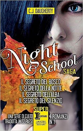 Night school: Il segreto del bosco-Il segreto della notte-Il ...