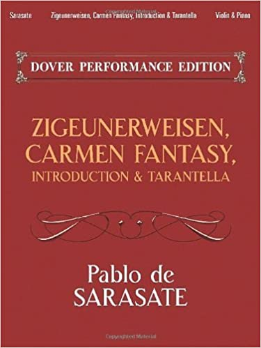 Book Zigeunerweisen, Carmen Fantasy, Introduction & Tarantella: with Separate Violin Part (Dover Chamber Music Scores) by Sarasate, Pablo de, Music Scores (2013)