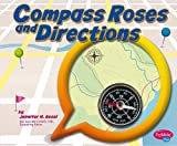 Compass Roses and Directions, Jennifer M. Besel, 147653084X
