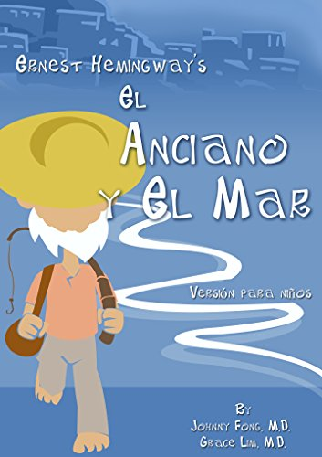 Descargar Libro Ernest Hemingway's El Anciano Y El Mar - Spanish Johnny Fong - M.d.