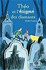Théo et l'énigme des diamants par Leterq