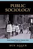 Public Sociology: From Social Facts to Literary Acts (New Social Formations)
