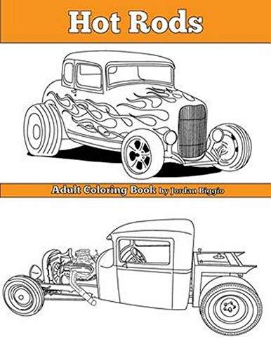 Hot Rods Adult Coloring Book Biggio Jordan 9781534622401 Amazon Com Books