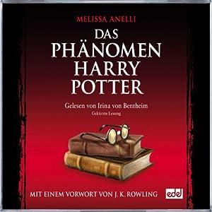 Das Phänomen Harry Potter. Das Hörbuch zum Buch Audiobook