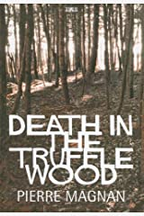 Death in the Truffle Wood (Ulverscroft Large Print Series) Hardcover