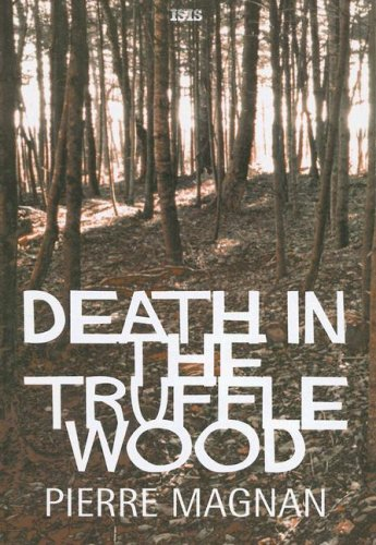 Large Truffles - Death in the Truffle Wood (Ulverscroft Large Print Series)