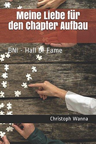 Meine Liebe für den Chapter Aufbau: BNI - Hall of Fame