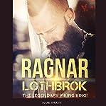 Ragnar Lothbrok: The Legendary Viking King! | Mark Spratt