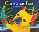 img - for Christmas Feet: A Gift for Carlos (Carlos the French Bulldog) book / textbook / text book
