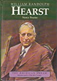 William Randolph Hearst, Nancy Frazier, 0382095855