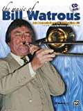 The Music of Bill Watrous, Bill Watrous, Don Erjavec & John Blane, 0739044907