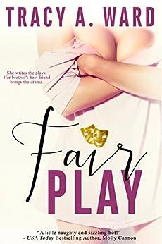 Fair Play by [Ward, Tracy A.]