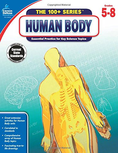 Carson-Dellosa The Human Body Workbook, Grades 5-8 (The 100+ Series