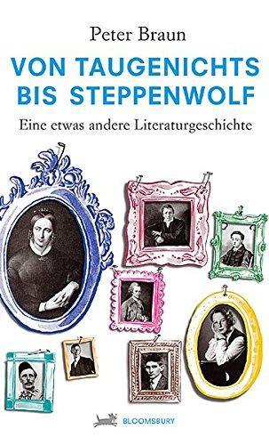 von-taugenichts-bis-steppenwolf-eine-etwas-andere-literaturgeschichte-bloomsbury-kinder-und-jugendbcher