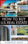 How to Buy U.S. Real Estate with the...