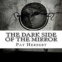 THE DARK SIDE OF THE MIRROR: THE REVEREND BERNARD PALTOQUET MYSTERY SERIES, BOOK 7