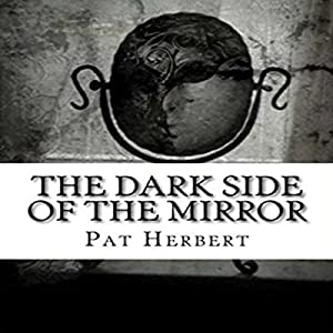 The Dark Side of the Mirror Audiobook