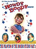 The New Howdy Doody Show The Phantom Of Doody O Studio Part 1