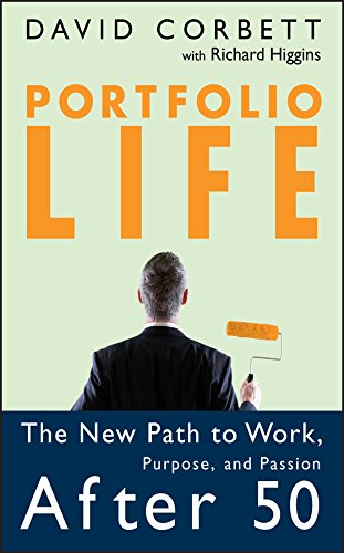 Michigan Portfolio - Portfolio Life: The New Path to Work, Purpose, and Passion After 50