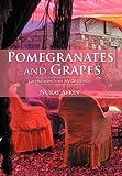 Pomegranates and Grapes, Nuray Aykin, 1469787482