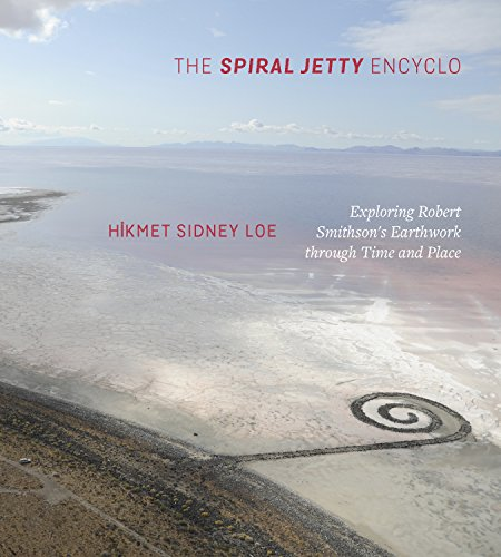 The Spiral Jetty Encyclo: Exploring Robert Smithson's Earthwork through Time and - Sale For Jetty