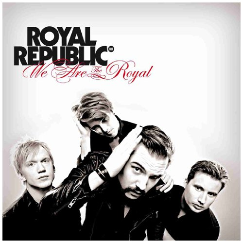 Royal Republic: We Are the Royal (Audio CD)