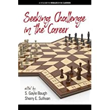 Seeking Challenge in the Career