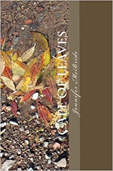 Cape of Leaves: A Book of Poetry
