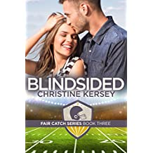 Blindsided (Fair Catch Series, Book Three)