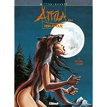 Attila mon amour - Tome 06 : Voir Rome... et mourir (French Edition)