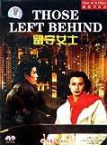 Those Left Behind by Xiu Jingshuang