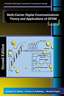 Multi-Carrier Digital Communications: Theory and Applications of OFDM (Information Technology: Transmission