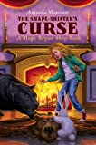 The Shape-Shifter's Curse (Magic Repair Shop Book 2)