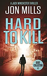 Hard to Kill - Debt Collector 4 (A Jack Winchester Thriller)