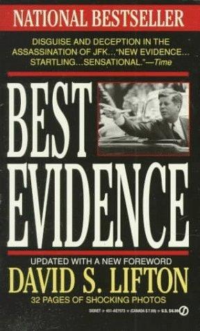 Best Evidence (Signet) by David S. Lifton (1992-11-01) (Best Evidence David Lifton)