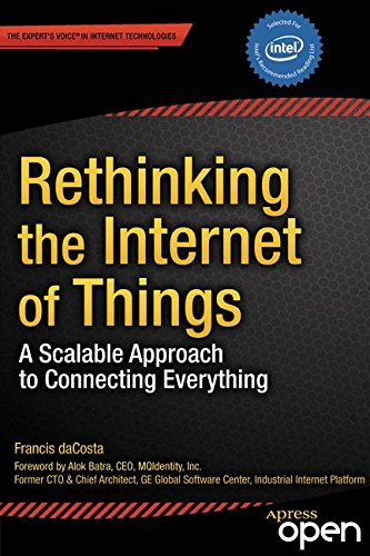 Rethinking the Internet of Things: A Scalable Approach to Connecting Everything Pdf