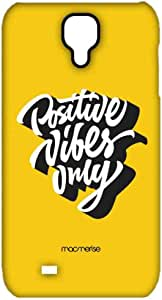 Macmerise Positive Vibes Only Sublime Case For Samsung S4