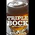 Triplebock: Three Beer Stories