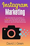 Best Books On Social Media - Instagram Marketing: The Guide Book for Using Photos Review