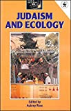 img - for Judaism and Ecology (World Religions and Ecology Series) book / textbook / text book