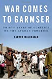 War Comes to Garmser, Carter Malkasian, 019997375X