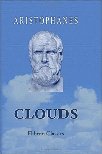 The Clouds: Ancient Greek Text by Aristophanes (2000-10-16)