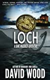 Loch: A Dane Maddock Adventure (Dane Maddock Adventures) (Volume 9)