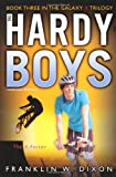 The X-Factor: Book Three in the Galaxy X Trilogy (Hardy Boys (All New) Undercover Brothers)