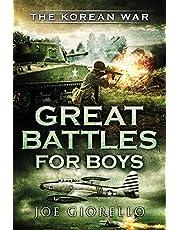 Great Battles for Boys the Korean War