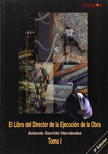 Descargar Libro Libro Del Director De La Ejecucion De La Obra, El Antonio Garrido Hernandez