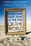 Everyone Says That at the End of the World, Owen Egerton, 1593765185