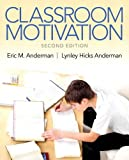 Classroom Motivation, Anderman, Eric M. and Anderman, Lynley Hicks, 0133017885