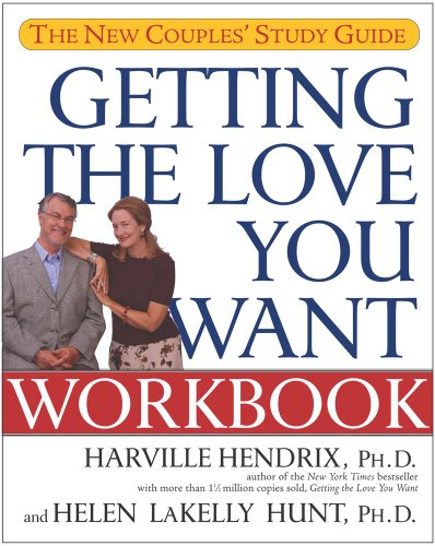 Getting the Love You Want Workbook: The New Couples' Study Guide (English Edition)